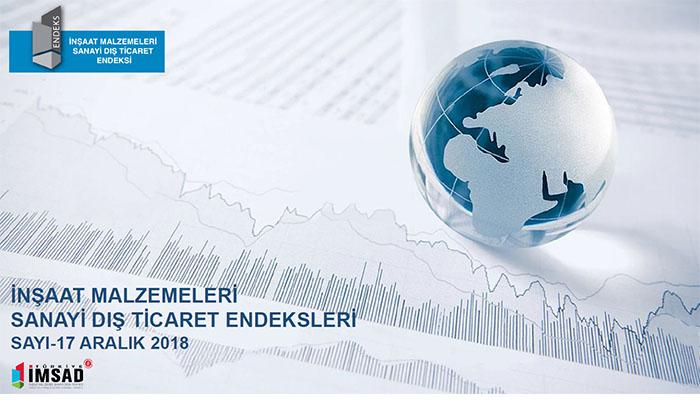 turkiye-imsad-dis-ticaret-endeksi-aralik-2018-sonuclari-aciklandi-insaat-malzemeleri-ithalati-son-5-yilin-en-dusuk-seviyesine-geriledi